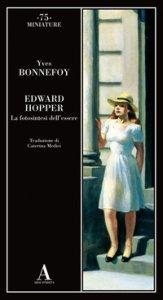 Copertina di 'Edward Hopper. La fotosintesi dell'essere'