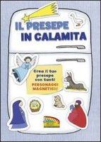 Il Presepe in calamita - Cristina Petit