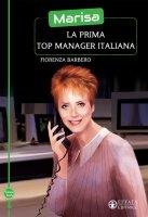 Marisa, la prima top manager italiana - Fiorenza Barbero
