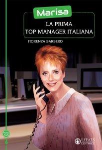 Copertina di 'Marisa, la prima top manager italiana'