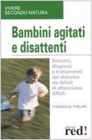 Bambini agitati e disattenti - Phelan Thomas