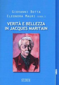 Copertina di 'Verità e bellezza in Jacques Maritain'