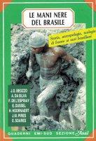 Le mani nere del Brasile