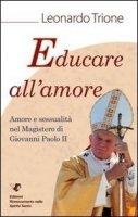 Educare all'amore - Trione Leonardo