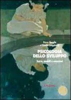 Psicologia dello sviluppo. Teorie, modelli e concezioni - Quaglia Rocco, Longobardi Claudio