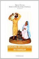 Educare da cristiani in famiglia