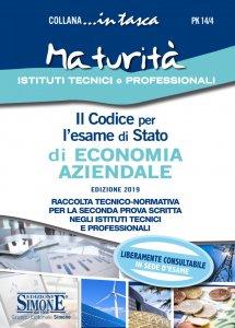 Copertina di 'Il Codice per l'esame di Stato di Economia Aziendale...in tasca'