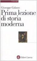 Prima lezione di storia moderna - Giuseppe Galasso