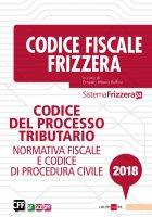 Codice del processo tributario 2018 - Ernesto Maria Ruffini