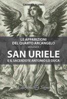 San Uriele e il sacerdote Antonio Lo Duca - Carmine Alvino