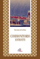 Commonitorio - Estratti - Vincenzo di Lérins