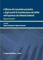 L'efficacia del concordato preventivo e degli accordi di ristrutturazione del debito nell'esperienza dei Tribunali lombardi - AA.VV.