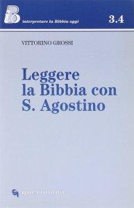 Copertina di 'Leggere la Bibbia con s. Agostino'