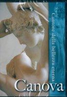 Canova - Cantore della bellezza eterna
