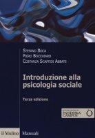 Introduzione alla psicologia sociale. Con Contenuto digitale per download e accesso on line - Boca Stefano, Bocchiaro Piero, Scaffidi Abbate Costanza