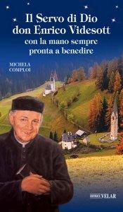 Copertina di 'Il servo di Dio don Enrico Videsott'