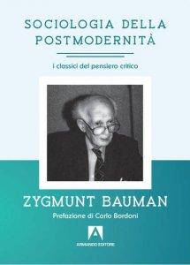 Copertina di 'Sociologia della postmodernità'