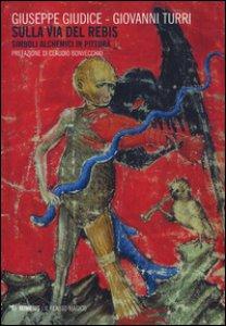 Copertina di 'Sulla via del rebis. Simboli alchemici in pittura. Ediz. illustrata'