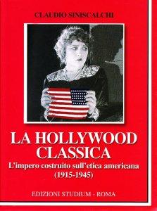 Copertina di 'La hollywood classica'