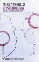 Epistenologia. Il vino e la creatività del tatto - Perullo Nicola