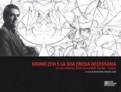 Bruno Zevi e la sua «eresia» necessaria. Atti del convegno (Palermo-Catania, 23-24 maggio 2018