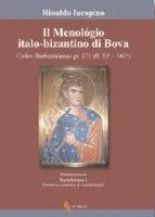 Il Menológio italo-bizantino di Bova - Iacopino Rinaldo