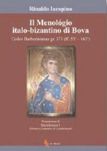 Copertina di 'Il Menológio italo-bizantino di Bova'