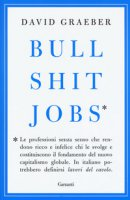 Bullshit jobs - Graeber David
