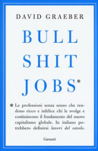 Copertina di 'Bullshit jobs'