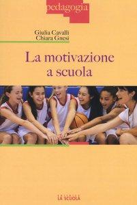 Copertina di 'La motivazione a scuola'