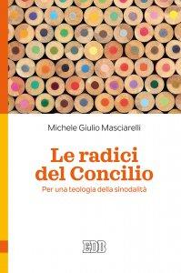 Copertina di 'Le radici del Concilio'