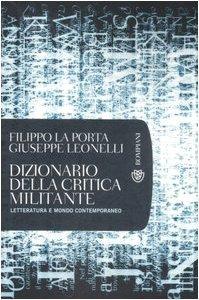 Copertina di 'Dizionario della critica militante. Letteratura e mondo contemporaneo'