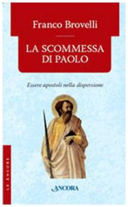 Copertina di 'La scommessa di Paolo'