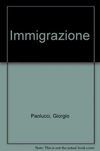 Copertina di 'Immigrazione'