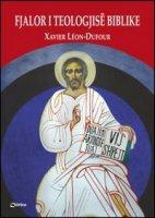 Fjalor i Teologjisë Biblike - Léon Dufour Xavier