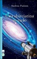 Una sbirciatina in cielo - Andrea Panont