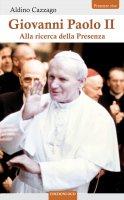 Giovanni Paolo II - Aldino Cazzago