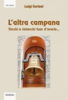 L'altra campana - Luigi Cortesi