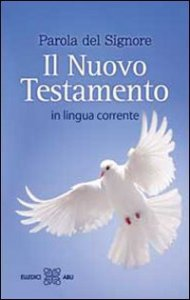 Copertina di 'Parola del Signore. Il Nuovo Testamento. In lingua corrente'