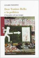 Don Tonino Bello e la politica - Paradiso Cesare
