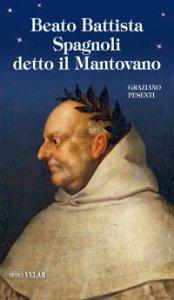 Copertina di 'Beato Battista Spagnoli detto il Mantovano'