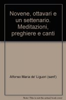 Novene, ottavari e un settenario - Alfonso Maria de' Liguori (sant')