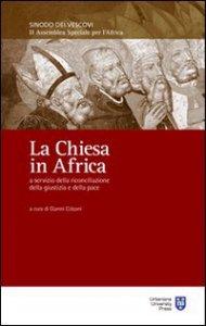 Copertina di 'La Chiesa in Africa a servizio della riconciliazione, della giustizia e della pace'