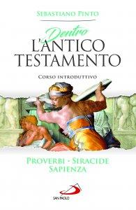 Copertina di 'Dentro l'Antico Testamento. Corso introduttivo'