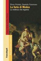 La furia di Medea - Piero Petrini, Daniela Veneruso