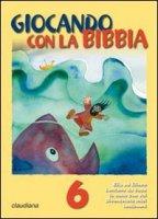 Giocando con la Bibbia (5-7 anni)