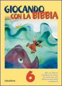 Copertina di 'Giocando con la Bibbia (5-7 anni)'