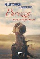 Purezza senza compromessi - Kelsey Skoch