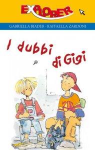 Copertina di 'I dubbi di Gigi. Spizzichi di vita e parole di sapienza'