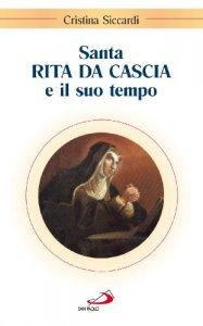 Copertina di 'Santa Rita da Cascia e il suo tempo'